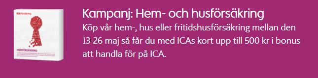 Kampanj på hem- & husförsäkring hos ICA