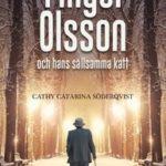 Tips på fantastisk rolig bok! Fingal Olsson och hans sällsamma katt