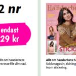 2 st handarbetstidningar för 29 kr